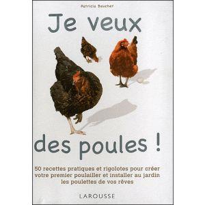 Je-veux-des-poules-:-Edition-Larousse