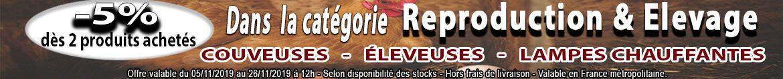 Destination Piou-Piou : Profitez de 5 pour cent de remise des 2 produits achetes dans la Categorie Reproduction et Elevage